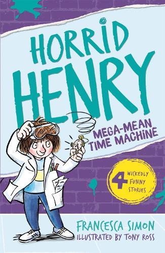 Mega-Mean Time Machine: Book 13 - Horrid Henry (Paperback)