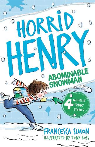 Horrid Henry and the Abominable Snowman: Book 16: Book 16 - Horrid Henry (Paperback)