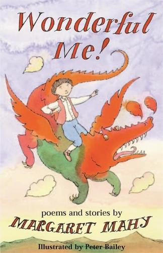 Wonderful Me!: Poems and Stories (Paperback)