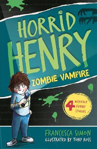 Horrid Henry and the Zombie Vampire: Book 20 - Horrid Henry (Paperback)
