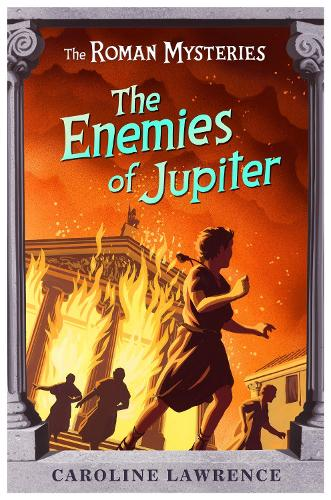 The Roman Mysteries: The Enemies of Jupiter: Book 7 - The Roman Mysteries (Paperback)