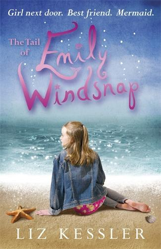 The Tail of Emily Windsnap: Book 1 - Emily Windsnap (Paperback)