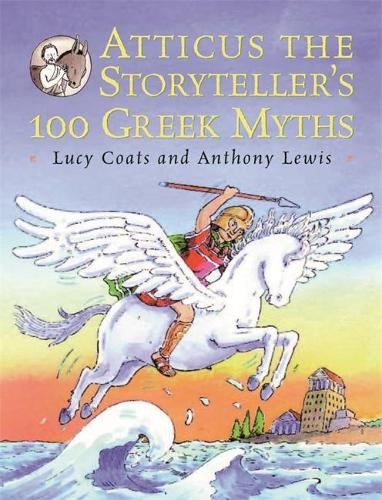 Atticus the Storyteller: 100 Stories from Greece (Paperback)