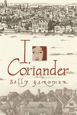 I, Coriander (Paperback)