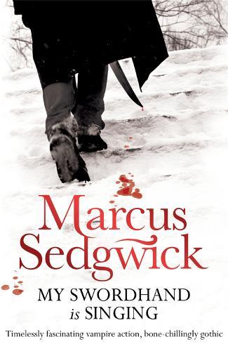 My Swordhand is Singing (Paperback)