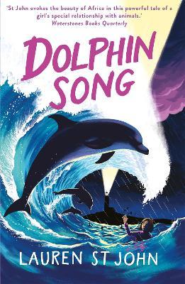 The White Giraffe Series: Dolphin Song: Book 2 - The White Giraffe Series (Paperback)
