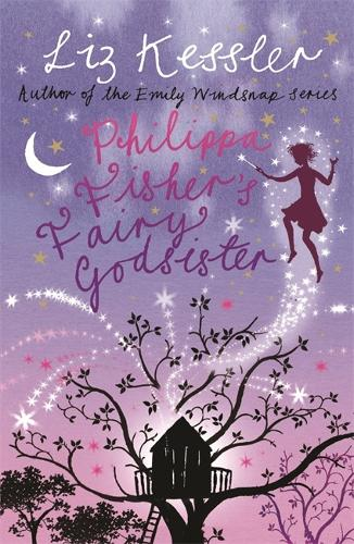 Philippa Fisher: Philippa Fisher's Fairy Godsister: Book 1 - Philippa Fisher (Paperback)