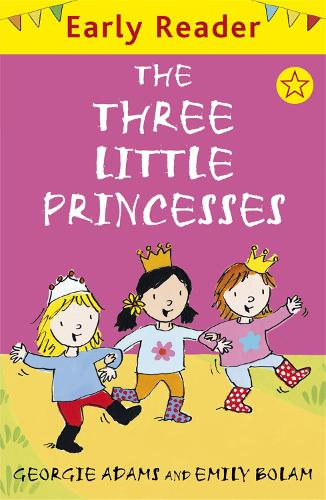 The Three Little Princesses - Early Reader (Paperback)