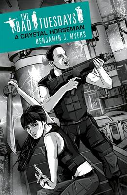 A Crystal Horseman - The Bad Tuesdays 5 (Paperback)