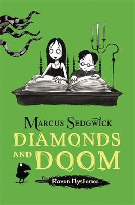 Diamonds and Doom - Raven Mysteries Bk. 6 (Hardback)