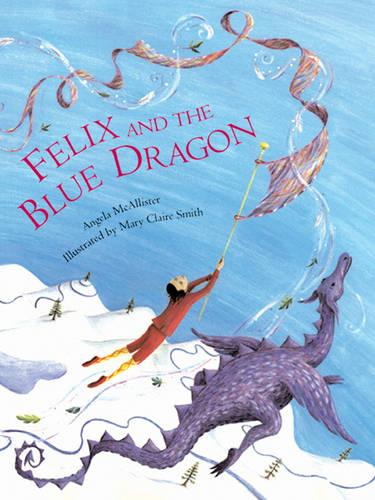 Felix and the Blue Dragon (Paperback)