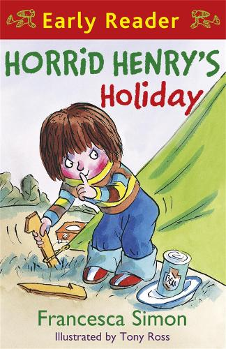 Horrid Henry Early Reader: Horrid Henry's Holiday: Book 3 - Horrid Henry Early Reader (Paperback)