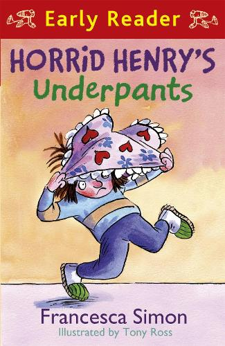 Horrid Henry Early Reader: Horrid Henry's Underpants Book 4: Book 11 - Horrid Henry (Paperback)