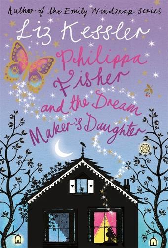 Philippa Fisher: Philippa Fisher and the Dream Maker's Daughter: Book 2 - Philippa Fisher (Paperback)