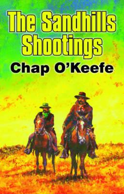 The Sandhills Shootings (Paperback)