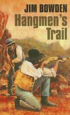 Hangmen's Trail (Paperback)