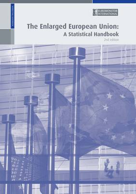 The Enlarged European Union: A Statistical Handbook (Paperback)