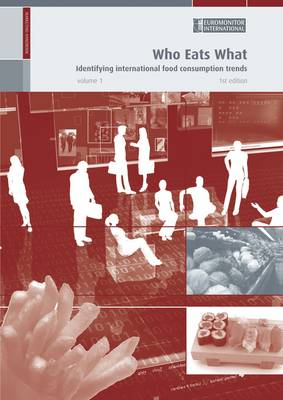Who Eats What: Identifying International Food Consumption Trends (Paperback)