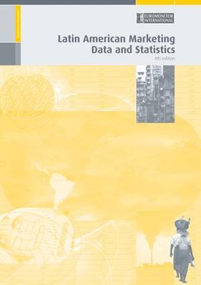 Latin American Marketing Data and Statistics (Book)