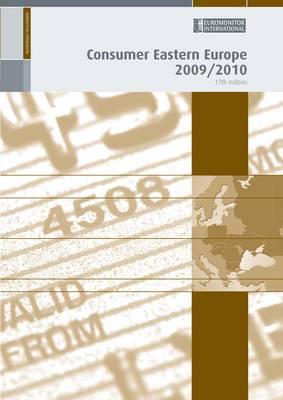 Consumer Eastern Europe 2009/2010 (Paperback)
