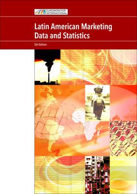 Latin American Marketing Data and Statistics (Paperback)