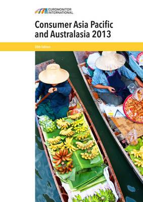 Consumer Asia Pacific and Australasia 2013 (Paperback)