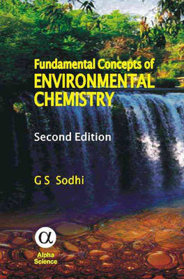 Fundamental Concepts of Environmental Chemistry (Hardback)