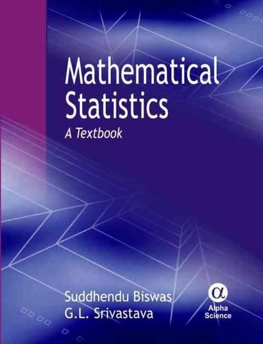 Mathematical Statistics: A Textbook (Hardback)