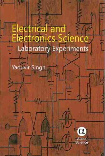 Electrical and Electronics Science: Laboratory Experiments (Hardback)