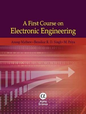 A First Course on Electronic Engineering (Hardback)