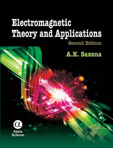 Electromagnetic Theory and Applications (Hardback)
