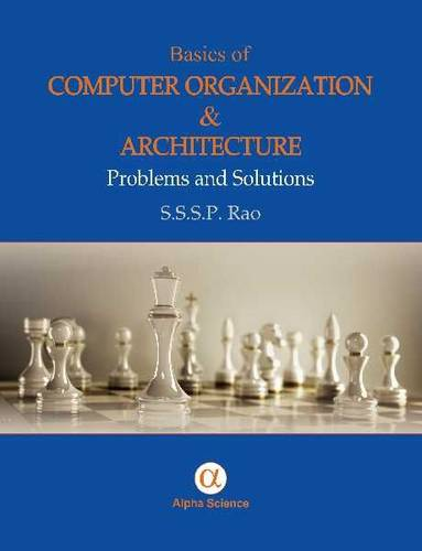 Basics of Computer Organisation and Architecture: Problems and Solutions (Hardback)