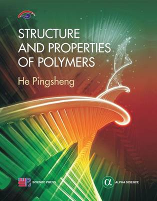 Structure and Properties of Polymers (Hardback)