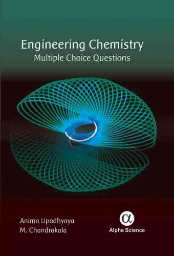 Engineering Chemistry: Multiple Choice Questions (Hardback)