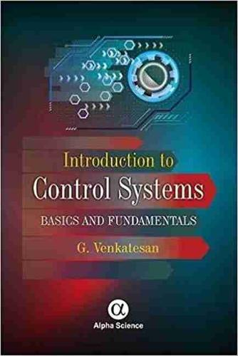 Introduction to Control Systems: Basics and Fundamentals (Hardback)