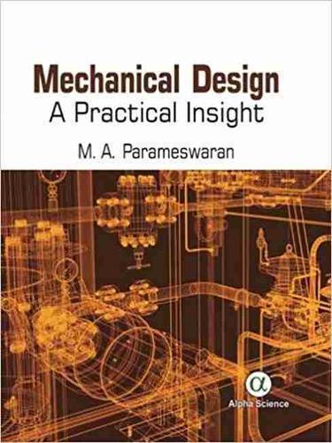 Mechanical Design: A Practical Insight (Hardback)
