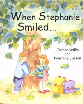 When Stephanie Smiled... (Hardback)