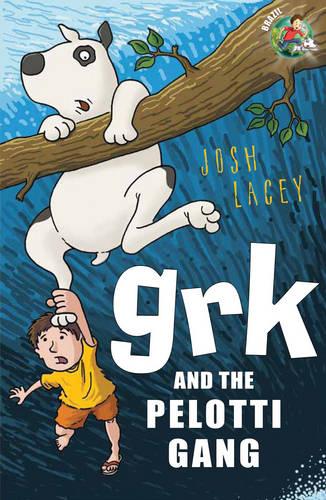 Grk and the Pelotti Gang - A Grk Book (Paperback)