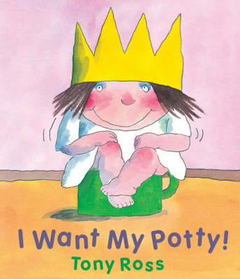I Want My Potty! (Hardback)