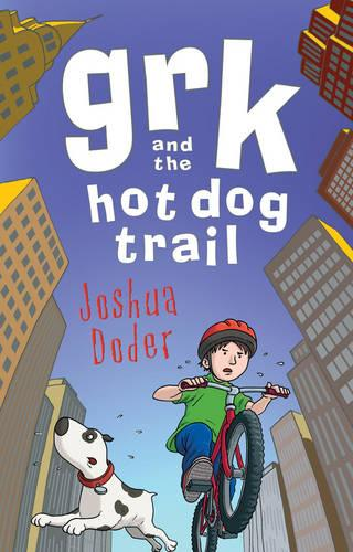 Grk and the Hot Dog Trail - A Grk Book (Paperback)