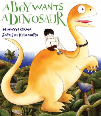 A Boy Wants A Dinosaur (Paperback)