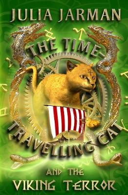 The Time-Travelling Cat and the Viking Terror - Time-Travelling Cat (Paperback)