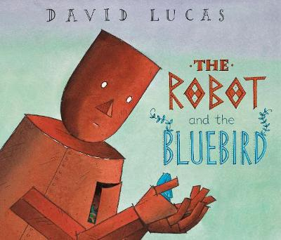 The Robot and the Bluebird (Paperback)