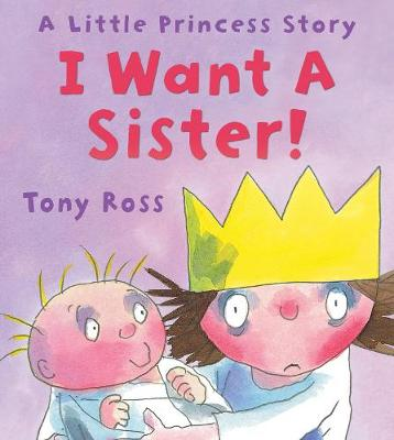 I Want a Sister! - Little Princess (Paperback)