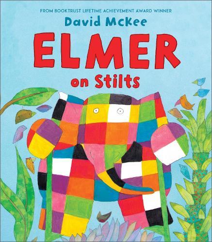 Elmer on Stilts - Elmer Picture Books (Paperback)