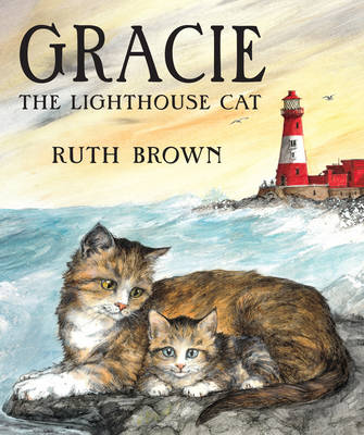 Gracie, the Lighthouse Cat (Hardback)