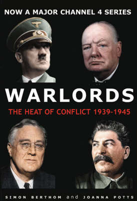 Warlords: The Heart of Conflict 1939-1945 (Paperback)