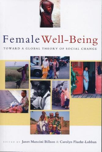 Female Well-Being: Toward a Global Theory of Social Change (Paperback)