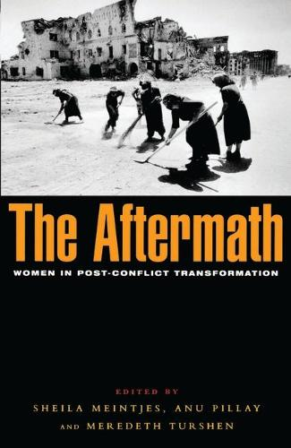 The Aftermath: Women in Post-conflict Transformation (Paperback)