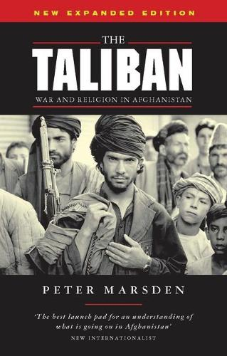 The Taliban: War and Religion in Afghanistan (Paperback)